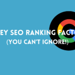 10 key seo ranking factors