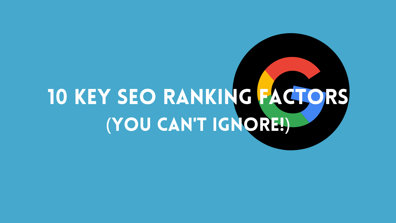 10 key seo ranking factors