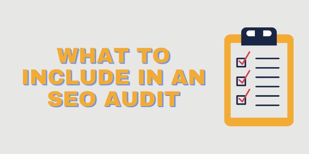 What to include in an seo audit